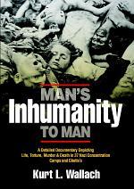 Man's Inhumanity To Man