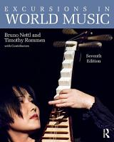 Excursions in World Music  Seventh Edition PDF