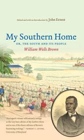 My Southern Home: The South and Its People