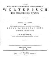 Neues topographisch-statistisch-geographisches Wörterbuch des Preussischen Staats: Band 3