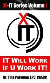 It Will Work If U Work It!