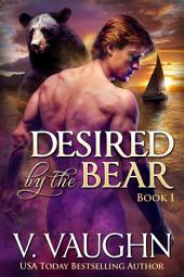 Desired by the Bear - Book 1: Werebear Romance