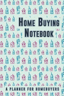 Home Buying Notebook