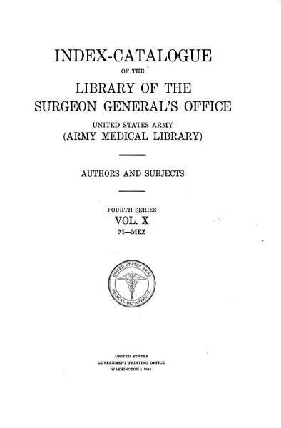 Download Index catalogue of the Library of the Surgeon General s Office  United States Army  Army Medical Library  Book