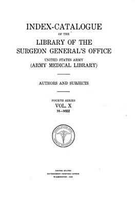 Index-catalogue of the Library of the Surgeon General's Office, United States Army (Army Medical Library)