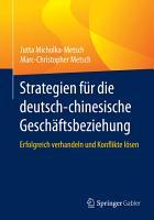 Strategien f  r die deutsch chinesische Gesch  ftsbeziehung PDF