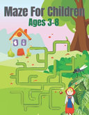 Maze For Children Ages 3 8 PDF