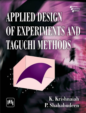 APPLIED DESIGN OF EXPERIMENTS AND TAGUCHI METHODS PDF