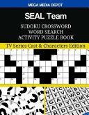 SEAL Team Sudoku Crossword Word Search Activity Puzzle Book