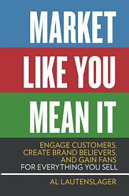 Market Like You Mean It PDF