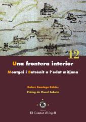 Una frontera interior: Montgai i Butsènit a l'edat mitjana