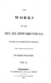 The Works of the Rev. Dr. Edward Young: Volume 2