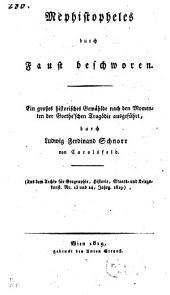 Mephistopheles durch Faust beschworen: Ein großes historisches Gemählde nach den Momenten der Götheschen Tragödie ausgeführt