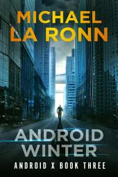 Android Winter (Book 3)