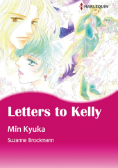 LETTERS TO KELLY: Harlequin Comics