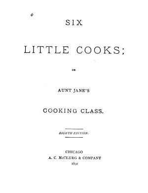 Six Little Cooks  Or  Aunt Jane s Cooking Class PDF