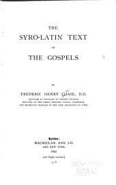 The Syro-Latin Text of the Gospels