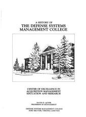 A History of the Defense Systems Management College PDF