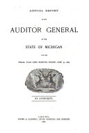Annual Report of the Auditor General of the State of Michigan for the Year ...