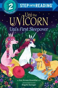 Uni the Unicorn Uni s First Sleepover Book