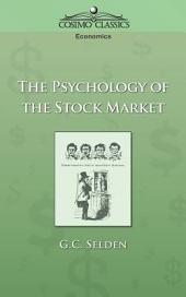 The Psychology of the Stock Market