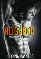 Dirty Neighbor: A Hook & Ladder 69 Short Story