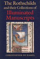 Download The Rothschilds and Their Collections of Illuminated Manuscripts Book