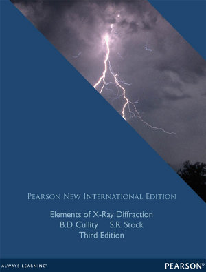 Elements of X Ray Diffraction  Pearson New International Edition PDF