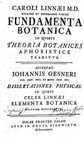 Car. Linnaei Fundamenta botanica: in quibus theoria botanices aphoristice traditur
