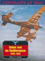 Stukas Over The Mediterranean, 1940-45