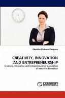 Creativity  Innovation and Entrepreneurship PDF