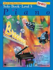 Alfred's Basic Piano Course: Top Hits! Solo Book 5