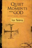 Quiet Moment with God Devotional Journal for Teens PDF