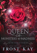 Queen of Monsters and Madness