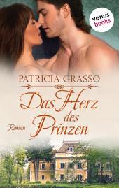 Das Herz des Prinzen: Roman