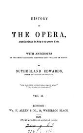 History of the opera: Volume 2