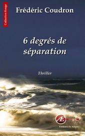 6 degrés de séparation: Les Chroniques D'Alessandro Calderon