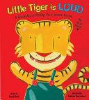 Little Tiger is Loud Book