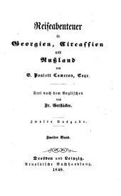 Reiseabenteuer in Georgien, Circassien und Russland von G. Ponlett Cameron: Frei nach dem Englischen von Fr. Gerstäcker, Band 2