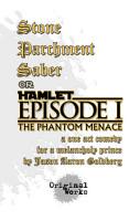 Stone  Parchment  Saber  or Hamlet   Episode I  The Phantom Menace PDF