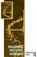 Shamanism  Discourse  Modernity PDF