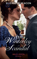 The Winterley Scandal  Mills   Boon Historical   A Year of Scandal  Book 5  PDF