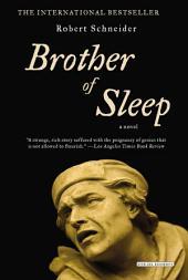 Brother of Sleep: A Novel
