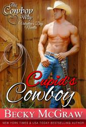Cupid's Cowboy: #4, The Cowboy Way