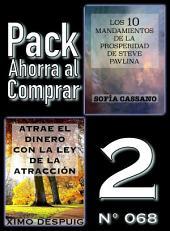 Pack Ahorra al Comprar 2 (Nº 068): Atrae el dinero con la ley de la atracción & Los 10 Mandamientos de la Prosperidad de Steve Pavlina