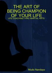 The Art Of Being Champion Of Your Life Book PDF