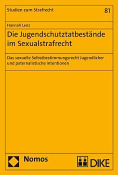 Die Jugendschutztatbest  nde im Sexualstrafrecht PDF
