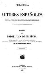 Obras del padre Juan de Mariana: Volumen 1;Volumen 30