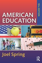 American Education: Edition 18