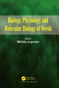 Biology  Physiology and Molecular Biology of Weeds